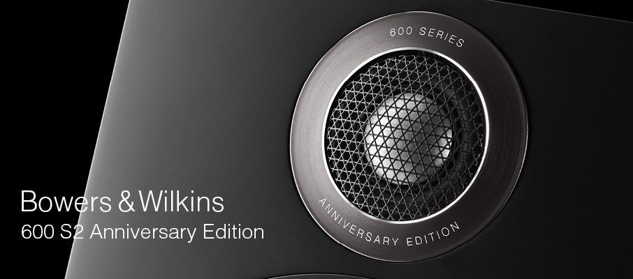 Bowers & Wilkins 600 S2 Anniversary Edition
